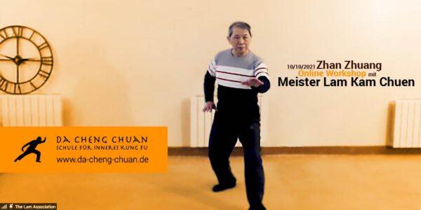 Maister Lam Kam Chuen – Online-Workshop am 10.10.2021 – Zhan Zhuang Chi Kung